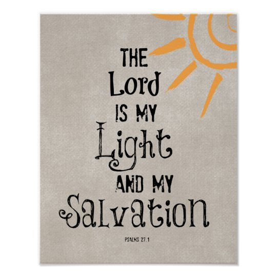Bible Verse: The Lord is my Light and