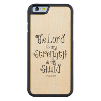 Bible Verse: The Lord is my Strength Carved® Maple iPhone 6 Bumper Case