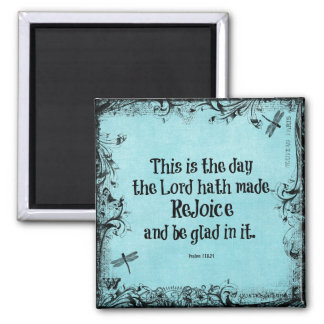 Bible Verse This is the Day the Lord hath Made Square Magnet