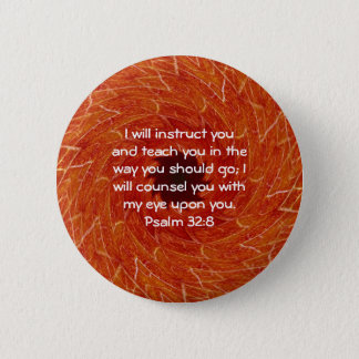 Bible Verses Inspirational Quote Psalm 32:8 6 Cm Round Badge