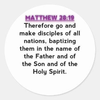 Bible Verses - Matthew 28:19 Round Sticker