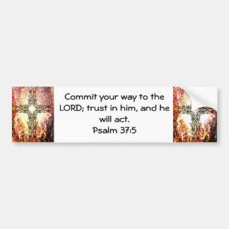 Bible Verses Motivational Scriptures Psalm 37 5 Bumper Sticker