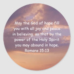 Bible Verses Uplifting Quote Romans 15:13 Round Sticker