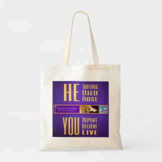 "Biblical Signs ITH ""HE Died - YOU Live"" Tote Bag"