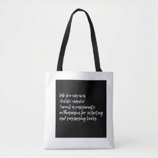 Bibliomania Tote Bag