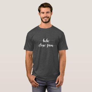 Bibo Ergo Sum T-Shirt