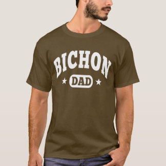 Bichon Frise Dog Dad T-Shirt