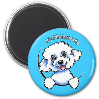Bichon Frise Its All About Me 6 Cm Round Magnet