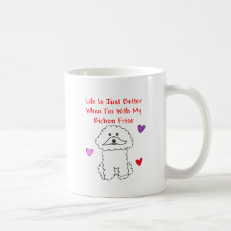 Bichon Frise Life Is Just Better Mug
