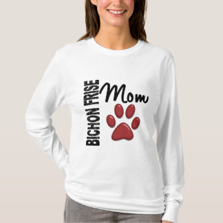 Bichon Frise Mom 2 T-Shirt