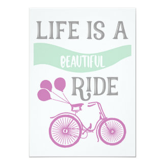 Bicycle Life is beautiful ride Inspirational quote Card