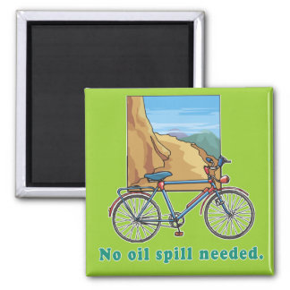 Bicycle:  No Oil Spill Needed Tshirts and Mugs Square Magnet