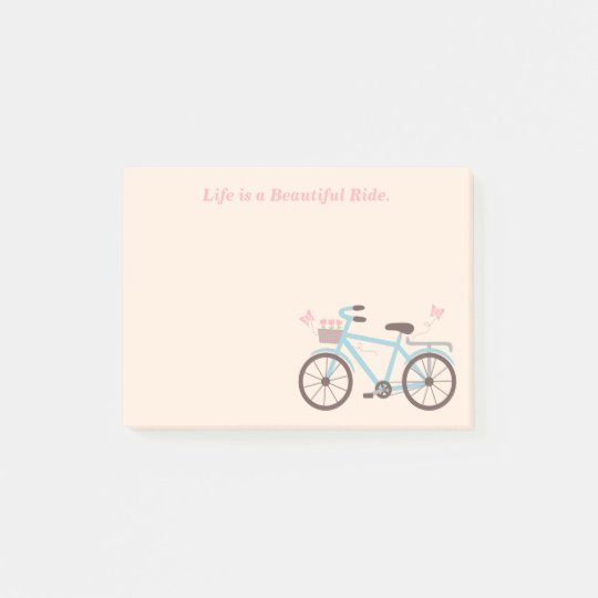 Bicycle Quote Life is A Beautiful Ride Post-it
