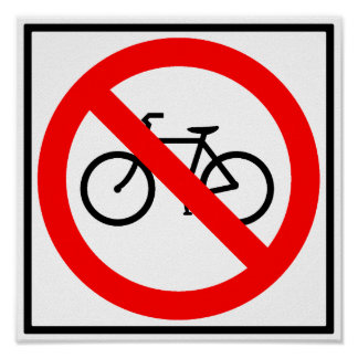 Bicycle Traffic Prohibited Highway Sign Poster