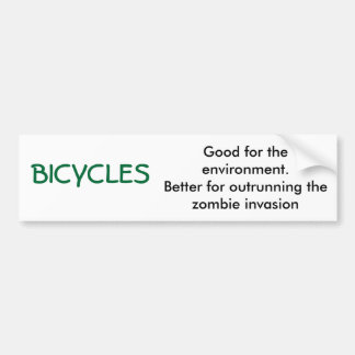 BICYCLES, Good for the environment.Better for o... Bumper Sticker