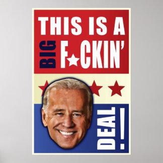 Biden - This is a big F n Deal Print