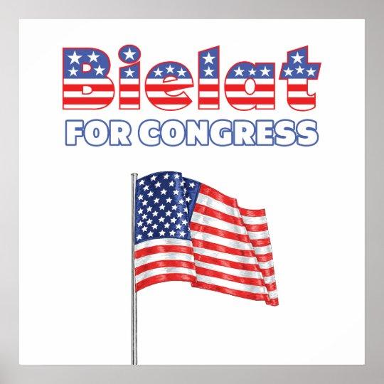Bielat for Congress Patriotic American Flag Poster