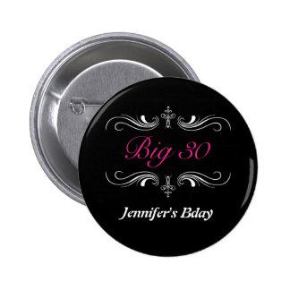 Big 30 6 cm round badge