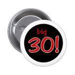 Big 30 pinback button