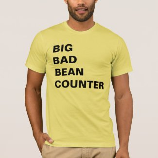 Big Bad Bean Counter - Funny Accountant Name