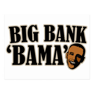 Big Bank Bama AntiObama Funny Political Postcard