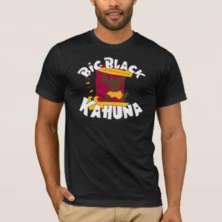 BIG BLACK KAHUNA(SHIRT) T-Shirt
