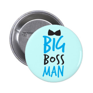 Big boss man nice Bossy design with a bow tie 6 Cm Round Badge