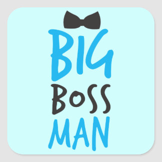 Big boss man nice Bossy design with a bow tie Square Sticker