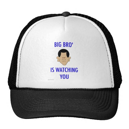 big bro' is watching you obama hat