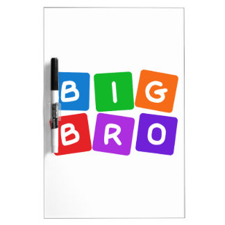 Big Bro message board Dry-Erase Whiteboard