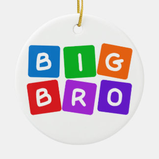 Big Bro ornaments