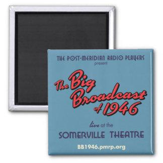 Big Broadcast of 1946 Fridge Magnet