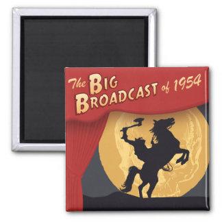 Big Broadcast of 1954 Square Fridge Magnet