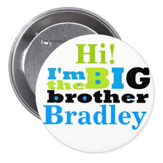 big brother 7.5 cm round badge