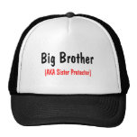 Big Brother (AKA Sister Protector) Cap
