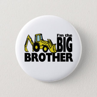 Big Brother Backhoe 6 Cm Round Badge
