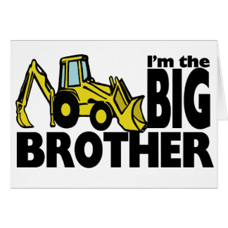 Big Brother Backhoe Greeting Card