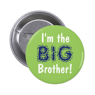 Big brother button/pin 6 cm round badge
