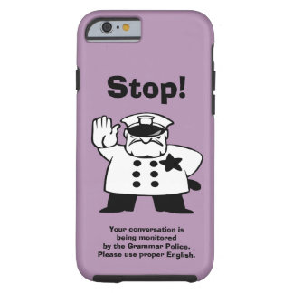 Big Brother Grammar Police Tough iPhone 6 Case