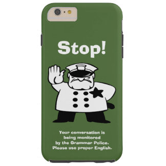 Big Brother Grammar Police Tough iPhone 6 Plus Case