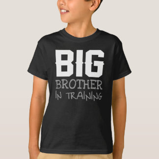 BIG BROTHER IN TRAINING T-Shirt