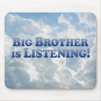 Big Brother Is Listening - Mult-Products Mouse Pad