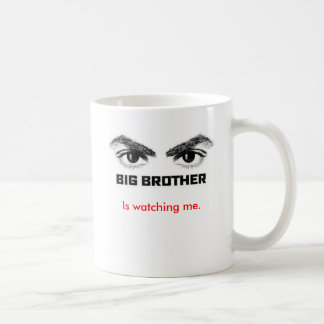 Big Brother is watching me. Coffee Mug