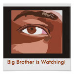 Big Brother is Watching! Print