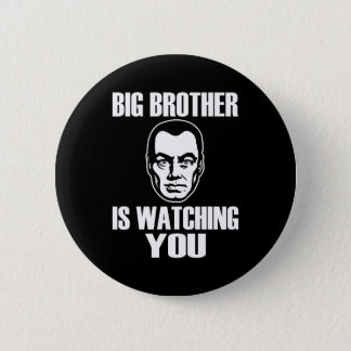 Big Brother is Watching You 6 Cm Round Badge