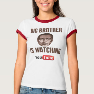 Big Brother is watching Youtube T-Shirt