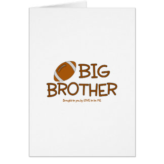 BIG BROTHER - LOVE TO BE ME GREETING CARDS