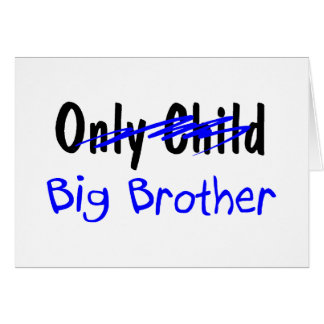 Big Brother (No More Only Child) Greeting Card