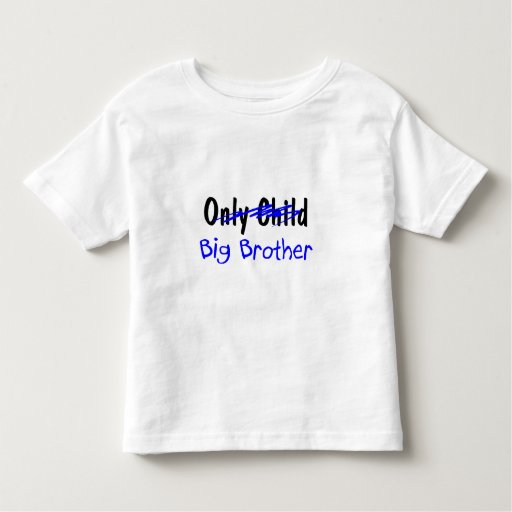 Big Brother (No More Only Child) Toddler T-Shirt