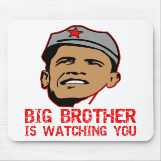 Big Brother Obama Is Watching You Mouse Mat